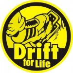 Drift for Life