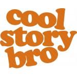 cool strory bro